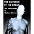 The Emperor of Ice Cream and Other Poems