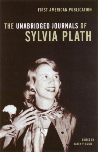 The Unabridged Journals of Sylvia Plath by [Plath, Sylvia]