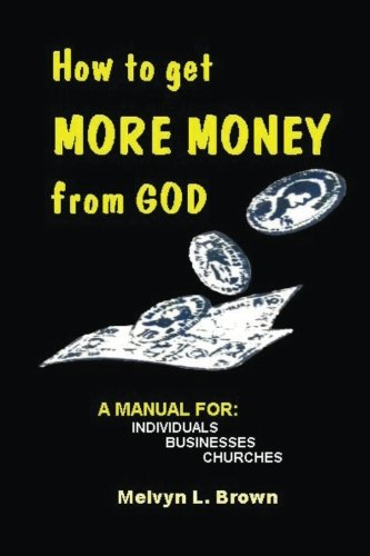 How to get more money from God