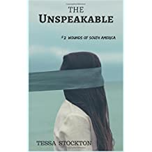 The Unspeakable (Wounds of South America)