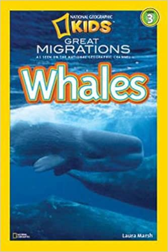 Book Great Migrations Whales (National Geographic Readers: Level 3 )
