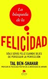 img - for La busqueda de la felicidad (Spanish Edition) book / textbook / text book