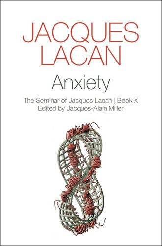 Anxiety: The Seminar of Jacques Lacan, Book X [Jacques Lacan] (Tapa Blanda)