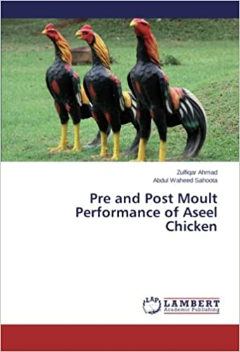 Buy Pre and Post Moult Performance of Aseel Chicken Book