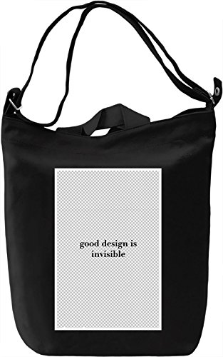 Good design is invisible Borsa Giornaliera Canvas Canvas Day Bag| 100% Premium Cotton Canvas| DTG Printing|