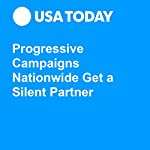 Progressive Campaigns Nationwide Get a Silent Partner | Nicole Gaudiano