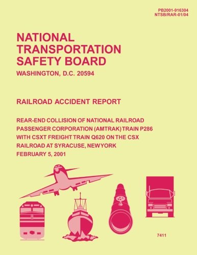 Railroad Accident Report: Rear-End Collision of National Railroad Passenger Corporation Train P286 with CSXT Freight Train Q620 on the CSX railroad at Syracuse, New York