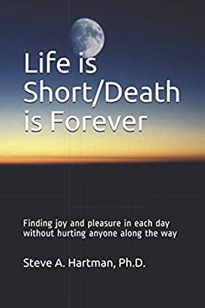 Life is Short/Death is Forever