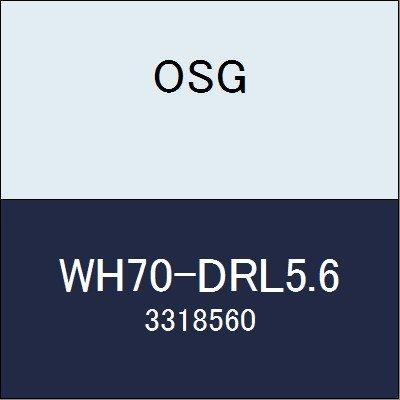 OSG 超硬ドリル WH70-DRL5.6 商品番号 3318560