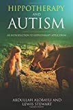 Hippotherapy and Autism: An Introduction to Hippotherapy Application