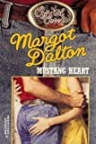 Mustang Heart, Margot Dalton, 0373825250