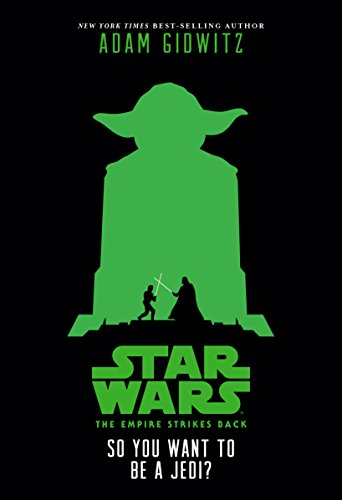 Star Wars: The Empire Strikes Back: So You Want to Be a -