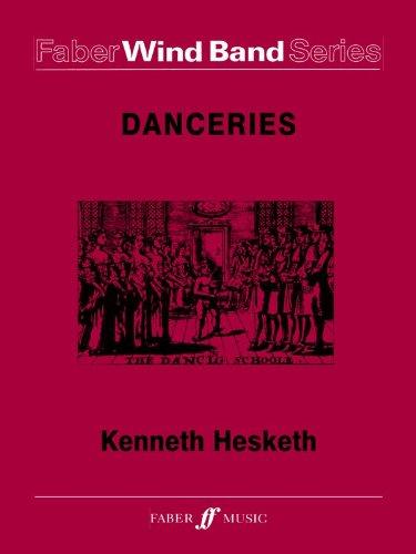 Danceries (Set I): Score & Parts (Faber Edition: Faber Wind Band Series) pdf epub