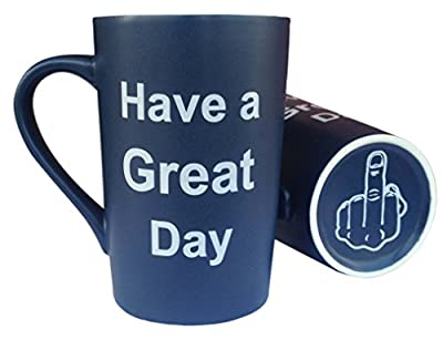 MAUAG Funny Christmas Gifts - Funny Ceramic Coffee Mug Have a Great Day with Middle Finger on the Bottom Funny Porcelain Cup, Best Office Cup & Birthday Gag Gifts, 13 Oz by LaTazas