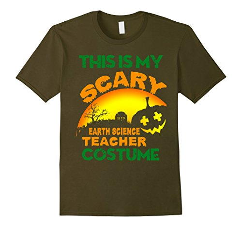 Mother Earth Halloween Costume (Mens This is my Scary Earth Science Teacher costume t-shirt XL Olive)