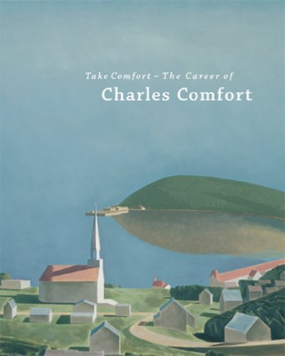 Take Comfort: The Career of Charles Comfort pdf