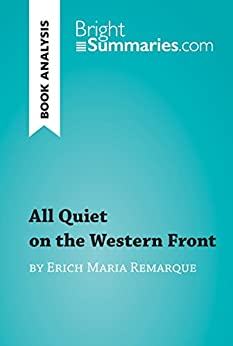 a summary of erich maria remaques novel all quiet on the western front All quiet on the western front erich maria remarque background this book is about world war i (wwi) wwi was fought from 1914 to 1918 on one side was germany and austria and the other was pretty much everyone else, mainly great britain, france and america towards the end.