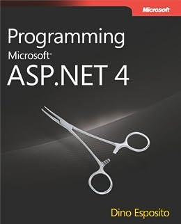 Programming Microsoft® ASP.NET 4 (Developer Reference) by [Esposito, Dino]