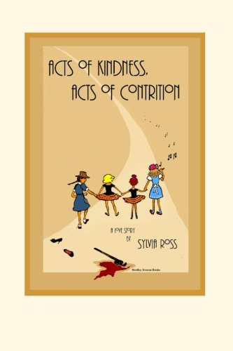 Download Acts of Kindness, Acts of Contrition: A Love Story pdf epub