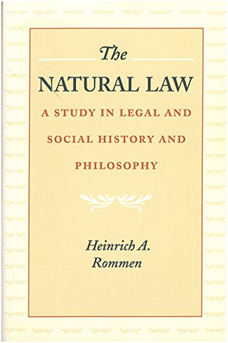 The Natural Law: A Study in Legal and Social History and Philosophy (The Study Of Law And Legal Philosophy)