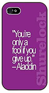iPhone 6+ Plus You're only a fool if you give up - black plastic case / Walt Disney And Life Quotes, Aladdin