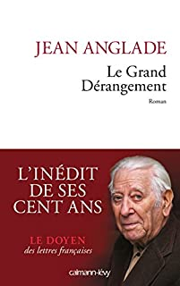 Le grand dérangement, Anglade, Jean