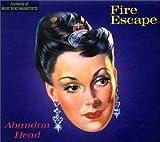 Abandon Head by Fire Escape (1999-04-26)