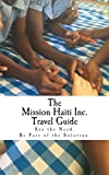 The Mission Haiti Inc. Travel Guide