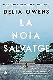 Books : NOIA SALVATGE, LA