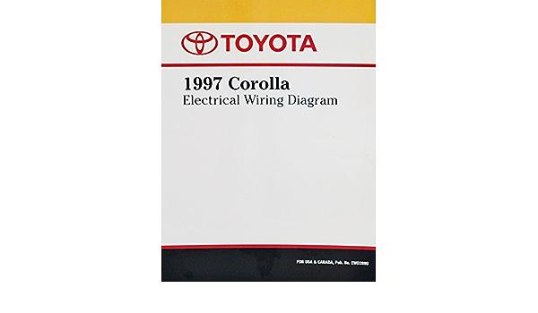 1997 Toyota Corolla Electrical Wiring Diagram Toyota Motor Corporation Amazon Com Books