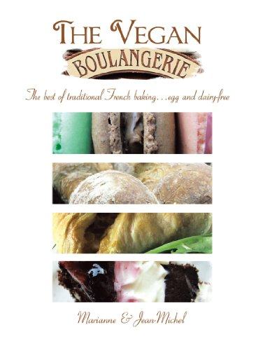 The Vegan Boulangerie: The best of traditional French baking . . . egg and dairy-free ()