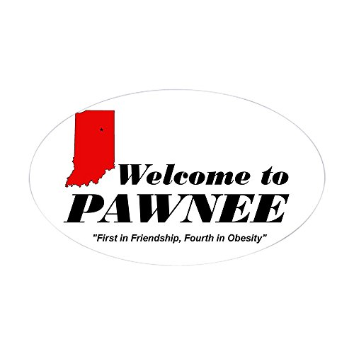 CafePress - Welcome to Pawnee Sticker (Oval) - Oval Bumper Sticker, Euro Oval Car Decal