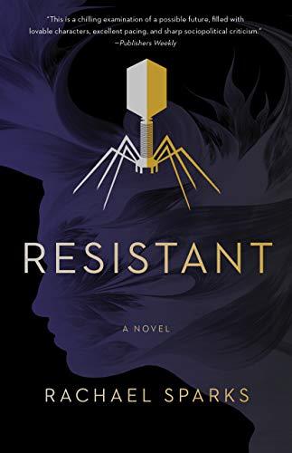 Resistant: A Novel by SparkPress