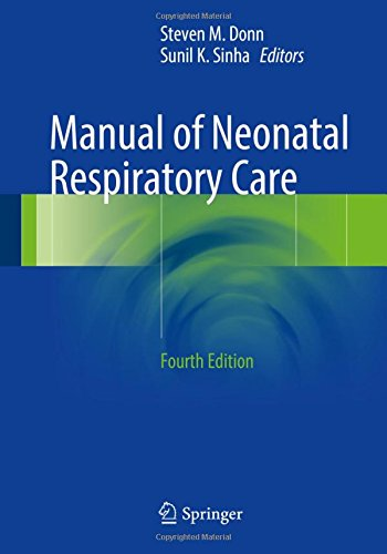 Manual of Neonatal Respiratory (Ventilation Respiratory System)