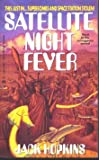 Satellite Night Fever, Jack Hopkins, 0441000657