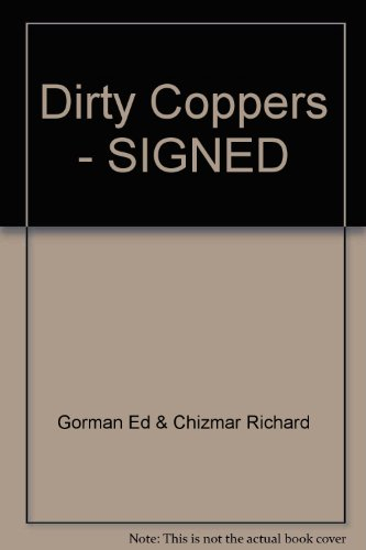 Book cover from Dirty Coppers --Signed-- by RICHARD T GORMAN ED and CHIZMAR