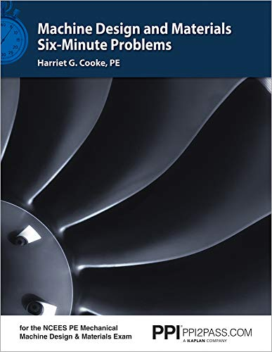 Machine Design and Materials Six-Minute Problems (Machine Design)