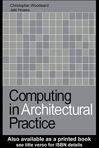 - Computing in Architectural Practice