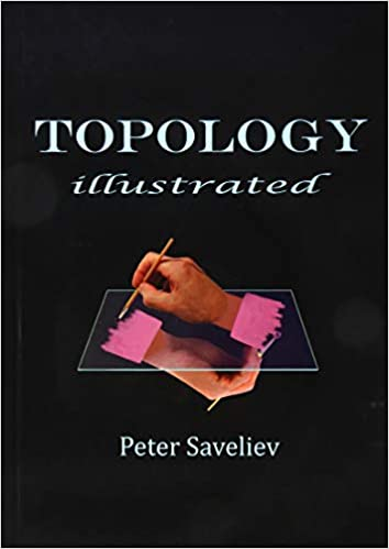 Topology Illustrated: Peter Saveliev: 9781495188756: Amazon