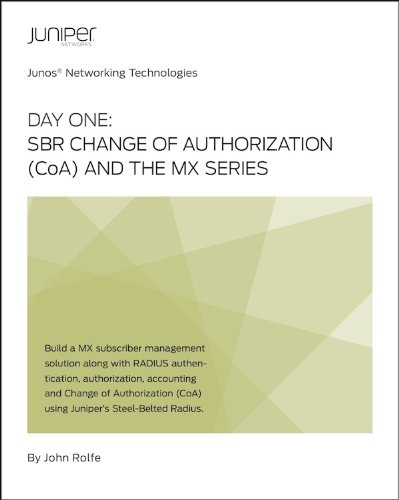 Day One: SBR Change of Authorization (CoA) and the MX Series