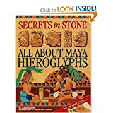 Secrets in Stone - All about Maya Hieroglyphs