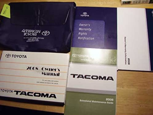 2008 toyota tacoma owners manual toyota amazon com books rh amazon com toyota tacoma owners manual 2018 Toyota Repair Manual 2008