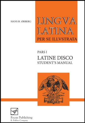 (Lingua Latina per se Illustrata: Latine Disco, Student's Manual (Latin)