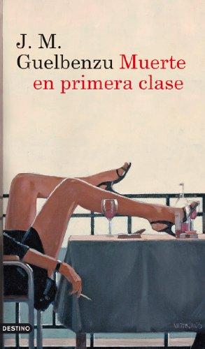 (Muerte en primera clase (Serie Mariana de Marco nº 1) (Spanish Edition))