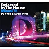 Defected in the House: Miami 11