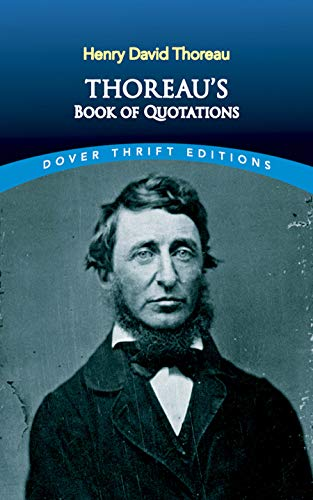 Book : Thoreau's Book of Quotations (Dover Thrift Editions)