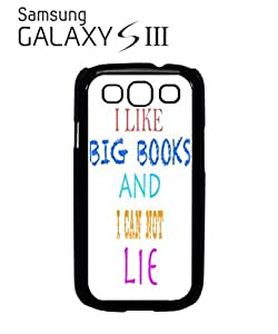 I Like Big Books and I can not Lie Mobile Cell Phone Case Samsung Galaxy S3 White