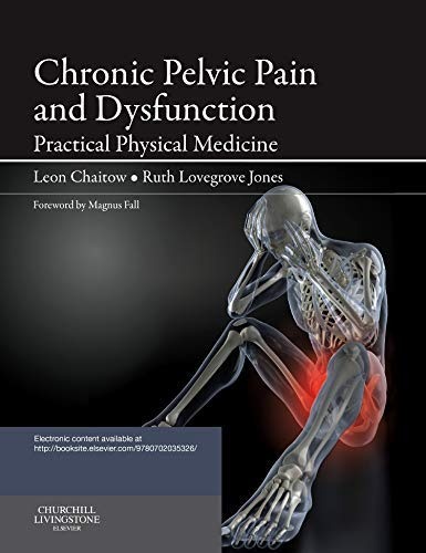 (Chronic Pelvic Pain and Dysfunction: Practical Physical Medicine)