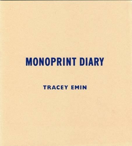 Tracey Emin: Monoprint Diary