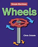 Wheels, Chris Oxlade, 1599200872
